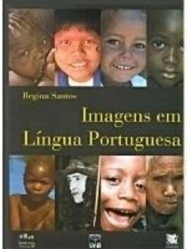 Imagens em Língua Portuguesa, livro de Regina Santos