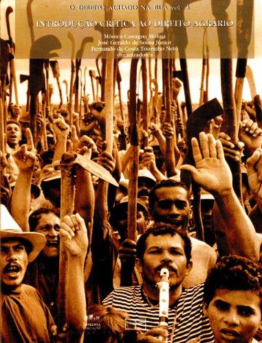 Direito Achado na Rua - vol. 3 , O, livro de Mônica C. Molina, José G. S. Júnior, Fernando C. T. Neto