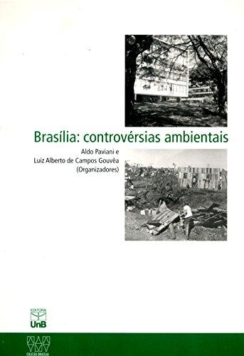 Brasília: Controvérsias Ambientais, livro de Aldo Paviani