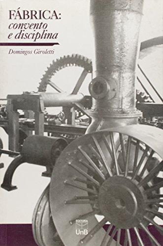 Fábrica: Convento e Disciplina, livro de Domingos Giroletti