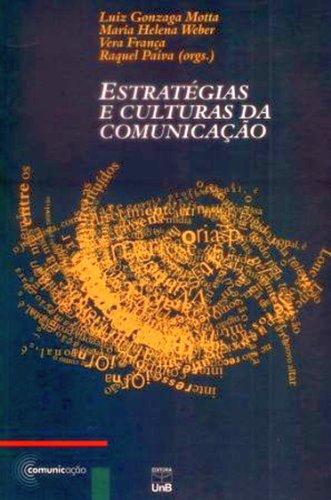 Estratégias e Culturas da Comunicação, livro de Luiz Gonzaga Motta