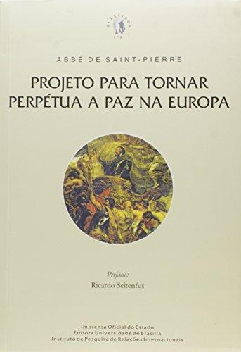 Projeto Para Tornar Perpétua a Paz na Europa, livro de Abbé de Saint-Pierre