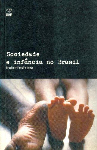 Sociedade e Infância no Brasil, livro de Brasilmar Ferreira Nunes