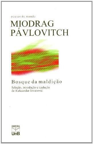 Bosque da Maldição, livro de Miodrag Pávlovitch