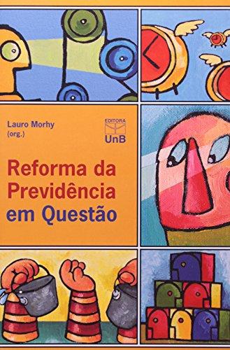 REFORMA DA PREVIDENCIA EM QUESTAO, livro de MORHY