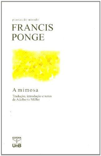 Mimosa, A, livro de Francis Ponge