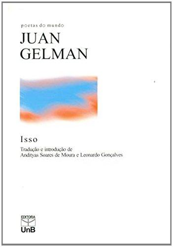 Isso - Coleção Poetas do Mundo, livro de Juan Gelman