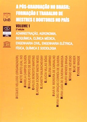 Pós-graduação No Brasil: Formação e Trabalho de Mestres e Doutores no País - Vol.1, livro de VELLOSO,