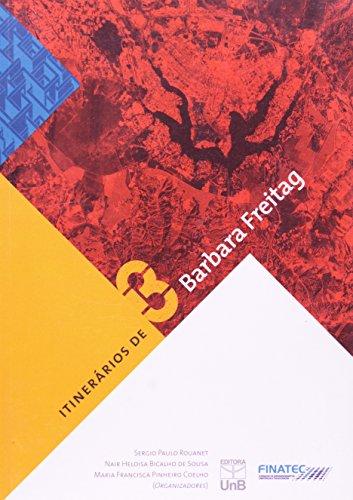 Itinerários de Barbara Freitag, livro de Sergio Paulo Rouanet