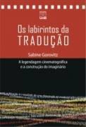 LABIRINTOS DA TRADUCAO, OS, livro de GOROVITZ