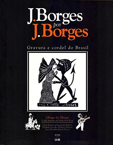 J. BORGES POR J. BORGES, livro de Aurelio Buarque de Holanda Ferreira