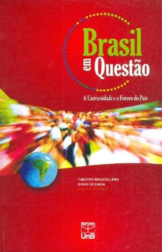 BRASIL EM QUESTAO A UNIVERSIDADE E O FUTURO DO PAIS - VOL. III, livro de MULHOLLAND