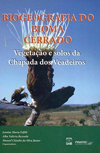 Biogeografia do Bioma Cerrado, livro de Jeanine Maria Felfili