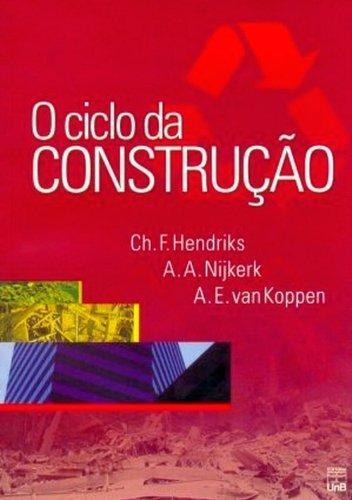 Ciclo da Construção, O, livro de Ch. F. Hendriks