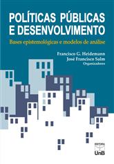 Políticas Públicas e Desenvolvimento: Bases - Epistemologicas e Modelos de Análise (3ª ed.), livro de Francisco G. Heidemann, José Francisco Salm