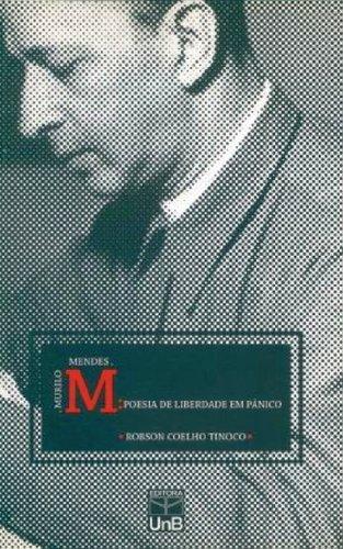 Murilo Mendes: Poesia de Liberdade em Pânico, livro de Robson Coelho Tinoco