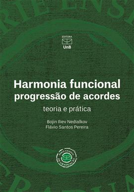 Harmonia funcional: progressão de acordes - teoria e prática, livro de Bojin Iliev Nedialkov, Flavio Santos Pereira