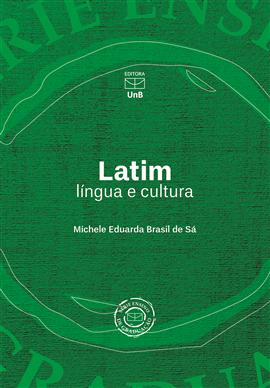 Latim - língua e cultura, livro de Michele Eduarda Brasil de Sá