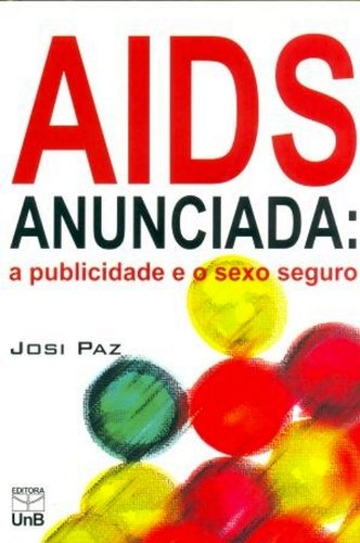 Aids Anunciada, livro de Josi Paz
