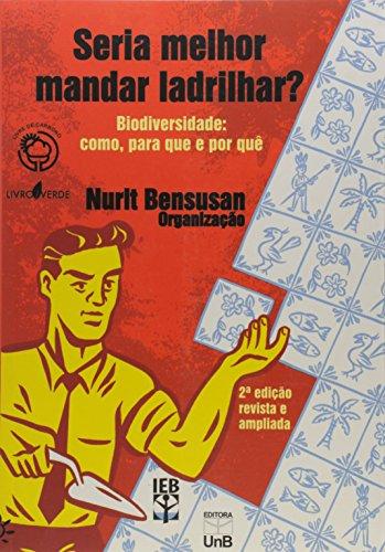 SERIA MELHOR MANDAR LADRILHAR?, livro de Nurit Bensusan