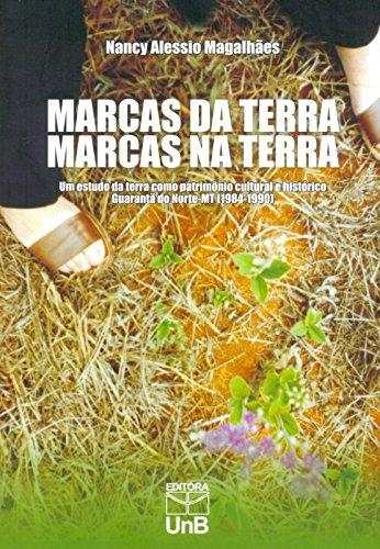 Marcas da Terra, Marcas na Terra, livro de Nancy Alessio Magalhães