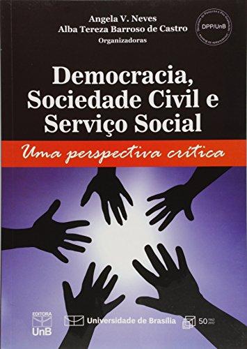 Democracia, Sociedade Civil e Serviço Social: Uma Perspectiva Crítica, livro de Angela Vieira Neves