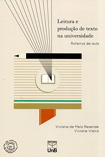 Leitura e Produção de Texto na Universidade: Roteiros de Aula, livro de Viviane de Melo Resende