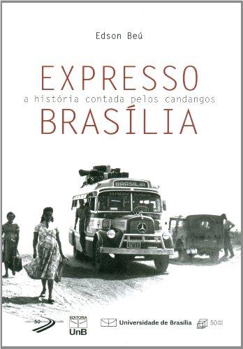 Expresso Brasília: a História Contada Pelos Candangos, livro de EdsonBeú