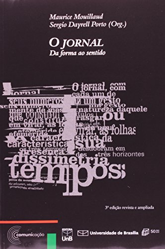 Jornal, O: da Forma ao Sentido, livro de Maurice Mouillaud