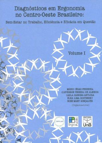 Diagnóstico em Ergonomia no Centro-Oeste Brasileiro - Vol.1, livro de Cleverson Pereira de Almeida