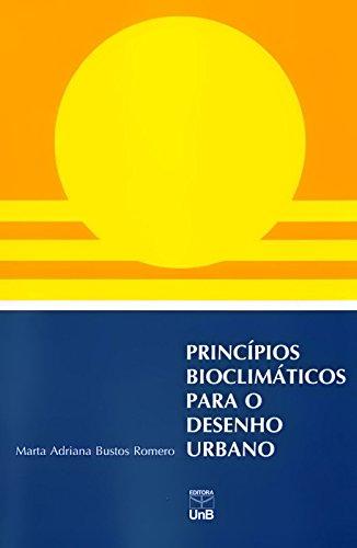 Princípios Bioclimáticos Para o Desenho Urbano, livro de Marta Adriana Bustos Romero