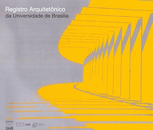 Registro Arquitetônico da Universidade de Brasília, livro de Editora Unb