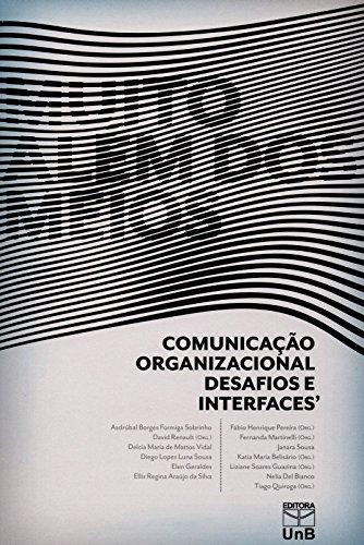 Muito Além dos Meios: Comunicação Organizacional, Desafios e Interfaces, livro de Asdurbal Borges Formiga