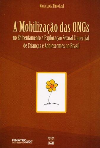 Mobilização Das Ongs no Enfrentamento À Exploração Sexual Comercial de Crianças e Adolescentes no Br, livro de Maria Lúcia Pinto Leal