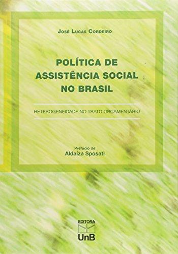 Política de Assistência Social no Brasil: Heterogeneidade no Trato Orçamentário, livro de José Lucas Cordeiro