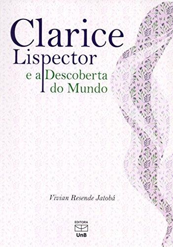 Clarice Lispector e a Descoberta do Mundo, livro de Vivian Resende Jatobá