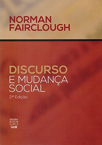 Discurso e Mudança Social, livro de Norman Fairclough