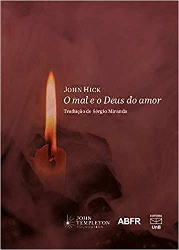 O Mal e o Deus do Amor, livro de John Hick