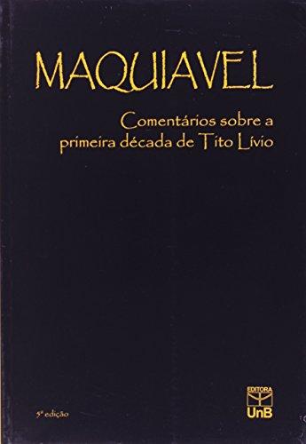 Comentários sobre a primeira década de Tito Lívio, livro de Nicolau Maquiavel