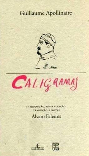 Caligramas, livro de Guillaume Apollinaire