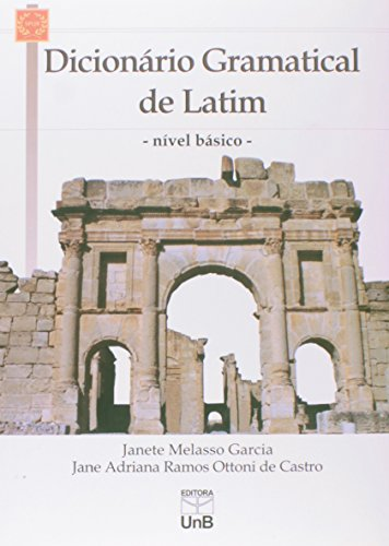 Dicionário Gramatical de Latim: Nivel Básico, livro de Janete Melasso Garcia