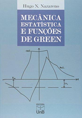 Mecânica Estatística e Funções de Green, livro de Hugo N. Nazareno