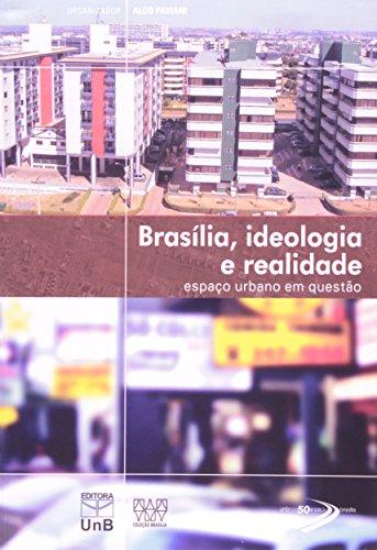 Brasília, Ideologia e Realidade: Espaço Urbano em Questão, livro de Aldo Paviani