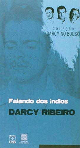 Falando dos Índios - Coleção Darcy no Bolso, livro de Darcy Ribeiro.