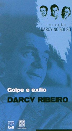Golpe e Exílio - Coleção Darcy no Bolso, livro de Darcy Ribeiro.