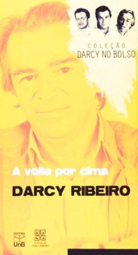 Volta Por Cima, A - Coleção Darcy no Bolso, livro de Darcy Ribeiro.