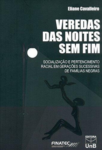 Veredas das Noites Sem Fim, livro de Eliane Cavalleiro