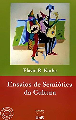 Ensaios de Semiótica da Cultura, livro de Flávio Rene Kothe