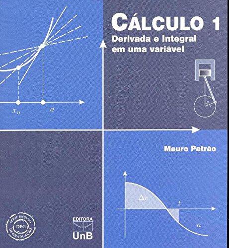 Cálculo 1: Derivada e Integral em uma Variável, livro de Mauro Patrao