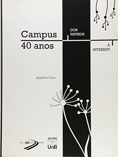 Campus 40 Anos, livro de Jaqueline Lima